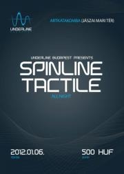 Underline presents Spinline & Tactile crew all night! flyer