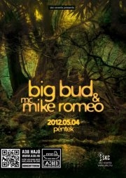Big Bud & mc Mike Romeo flyer
